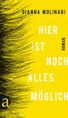 Hier ist noch alles möglich, Molinari, Gianna, Aufbau Verlag GmbH & Co. KG, EAN/ISBN-13: 9783351037390