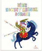 Hier kommt keiner durch!, Minhós Martins, Isabel, Klett Kinderbuch Verlag GmbH, EAN/ISBN-13: 9783954701452