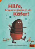 Hilfe, Gregor ist plötzlich ein Käfer!, David, Lawrence/Durand, Delphine, Beltz, Julius Verlag, EAN/ISBN-13: 9783407754561