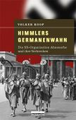 Himmlers Germanenwahn, Koop, Volker, be.bra Verlag GmbH, EAN/ISBN-13: 9783898090971