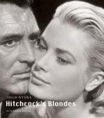 Hitchcock's Blondes, Wydra, Thilo, Schirmer/Mosel Verlag GmbH, EAN/ISBN-13: 9783829608350