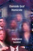 Homicide, Graf, Dominik, diaphanes verlag, EAN/ISBN-13: 9783037342329