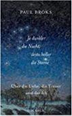 Je dunkler die Nacht, desto heller die Sterne, Broks, Paul, Verlag C. H. BECK oHG, EAN/ISBN-13: 9783406742224
