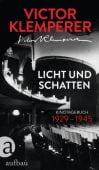 Licht und Schatten, Klemperer, Victor, Aufbau Verlag GmbH & Co. KG, EAN/ISBN-13: 9783351038328