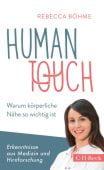 Human Touch, Böhme, Rebecca, Verlag C. H. BECK oHG, EAN/ISBN-13: 9783406725906