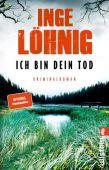 Ich bin dein Tod, Löhnig, Inge, Ullstein Buchverlage GmbH, EAN/ISBN-13: 9783548290966