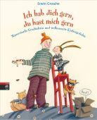 Ich hab dich gern, du hast mich gern, Grosche, Erwin, cbj, EAN/ISBN-13: 9783570130902