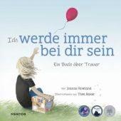 Ich werde immer bei dir sein, Rowland, Joanna, Mentor Verlag, EAN/ISBN-13: 9783948230135