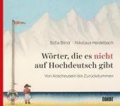 Wörter, die es nicht auf Hochdeutsch gibt, Blind, Sofia/Heidelbach, Nikolaus, EAN/ISBN-13: 9783832199562