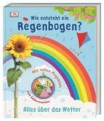 Wie entsteht ein Regenbogen?, Dorling Kindersley Verlag GmbH, EAN/ISBN-13: 9783831036974