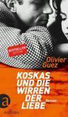 Koskas und die Wirren der Liebe, Guez, Olivier, Aufbau Verlag GmbH & Co. KG, EAN/ISBN-13: 9783351034801
