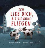 Ich lieb dich, bis die Kühe fliegen, Cristaldi, Kathryn, Mixtvision Mediengesellschaft mbH., EAN/ISBN-13: 9783958541528