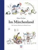 Im Märchenland, Brüder Grimm/Fischer, Hans, Nord-Süd-Verlag, EAN/ISBN-13: 9783314104640