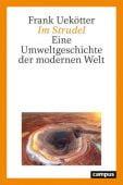 Im Strudel, Uekötter, Frank, Campus Verlag, EAN/ISBN-13: 9783593513157