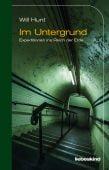 Im Untergrund, Hunt, Will, Liebeskind Verlagsbuchhandlung, EAN/ISBN-13: 9783954381265