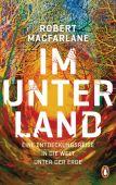 Im Unterland, Macfarlane, Robert, Penguin Verlag Hardcover, EAN/ISBN-13: 9783328601135