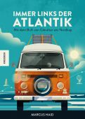 Immer links der Atlantik, Haid, Marcus, Knesebeck Verlag, EAN/ISBN-13: 9783957282576