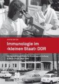 Immunologie im 'kleinen Staat' DDR