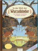 In der Welt der Wurzelkinder, Esslinger Verlag J. F. Schreiber, EAN/ISBN-13: 9783480235063