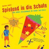 Spielend in die Schule, Kampel, Marianne, Verlag Antje Kunstmann GmbH, EAN/ISBN-13: 9783956144370