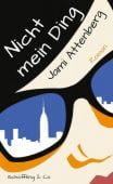 Nicht mein Ding, Attenberg, Jami, Schöffling & Co. Verlagsbuchhandlung, EAN/ISBN-13: 9783895613579