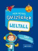 Mein Meyers Quizblock - Weltall, Pedrola, Adèles, Fischer Meyers, EAN/ISBN-13: 9783737371971