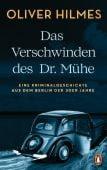 Das Verschwinden des Dr. Mühe, Hilmes, Oliver, Penguin Verlag Hardcover, EAN/ISBN-13: 9783328601388
