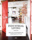 Industrial Living, Bush, Sophie, DVA Deutsche Verlags-Anstalt GmbH, EAN/ISBN-13: 9783421040749