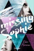Missing Sophie, Merriman, Eileen, Verlag Friedrich Oetinger GmbH, EAN/ISBN-13: 9783789121371