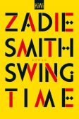 Swing Time, Smith, Zadie, Verlag Kiepenheuer & Witsch GmbH & Co KG, EAN/ISBN-13: 9783462052831