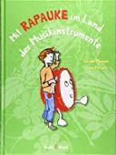 Mit Rapauke im Land der Musikinstrumente, Manyak, Juliane, Verlagshaus Jacoby & Stuart GmbH, EAN/ISBN-13: 9783964280251