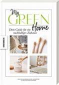 My Green Home, Weidenweber, Christine/Wischnewski-Kolbe, Jana/Peter, Anne, Knesebeck Verlag, EAN/ISBN-13: 9783957283726