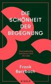 Die Schönheit der Begegnung, Berzbach, Frank, Julia Eisele Verlags GmbH, EAN/ISBN-13: 9783961610785