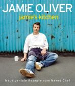 Jamie's Kitchen, Oliver, Jamie, Dorling Kindersley Verlag GmbH, EAN/ISBN-13: 9783831008032