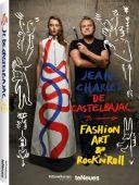 Jean-Charles de Castelbajac - Fashion Art & Rock'n 'Roll, Castelbajac, Jean-Charles de/Cotta, Laurent, EAN/ISBN-13: 9783832734282