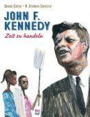 John F. Kennedy - Zeit zu handeln, Corey, Shana, Nord-Süd-Verlag, EAN/ISBN-13: 9783314103858