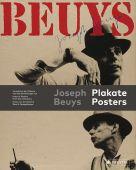 Joseph Beuys - Posters, Spiegelberger, Rene S., Prestel Verlag, EAN/ISBN-13: 9783791387000