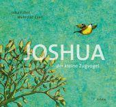 Joshua - Der kleine Zugvogel, Pabst, Inka, Tulipan Verlag GmbH, EAN/ISBN-13: 9783864294624