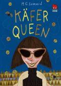 Käfer-Queen, Leonard, M G, Chicken House, EAN/ISBN-13: 9783551520937