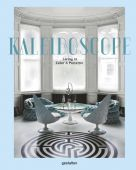 Kaleidoscope, Die Gestalten Verlag GmbH & Co.KG, EAN/ISBN-13: 9783899556445