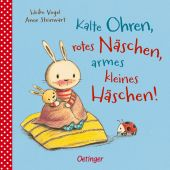 Kalte Ohren, rotes Näschen, armes kleines Häschen!, Steinwart, Anne, Verlag Friedrich Oetinger GmbH, EAN/ISBN-13: 9783789109621