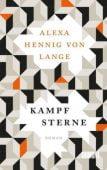 Kampfsterne, Hennig von Lange, Alexa, DuMont Buchverlag GmbH & Co. KG, EAN/ISBN-13: 9783832197742