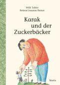 Karak und der Zuckerbäcker, Tobler, Willi, Moritz Verlag, EAN/ISBN-13: 9783895653742
