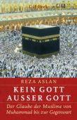 Kein Gott außer Gott, Aslan, Reza, Verlag C. H. BECK oHG, EAN/ISBN-13: 9783406736391