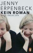 Kein Roman, Erpenbeck, Jenny, Penguin Verlag Hardcover, EAN/ISBN-13: 9783328600299