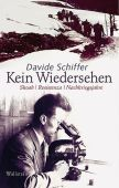 Kein Wiedersehen, Schiffer, Davide, Wallstein Verlag, EAN/ISBN-13: 9783835309197