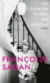 Die dunklen Winkel des Herzens, Sagan, Françoise, Ullstein Buchverlage GmbH, EAN/ISBN-13: 9783550200915
