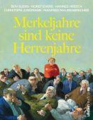 Merkeljahre sind keine Herrenjahre, Ullstein Buchverlage GmbH, EAN/ISBN-13: 9783864931024
