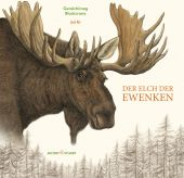 Der Elch der Ewenken, Blackcrane, Gerelchimeg, Verlagshaus Jacoby & Stuart GmbH, EAN/ISBN-13: 9783964280718