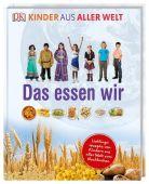 Kinder aus aller Welt. Das essen wir, Dorling Kindersley Verlag GmbH, EAN/ISBN-13: 9783831034765